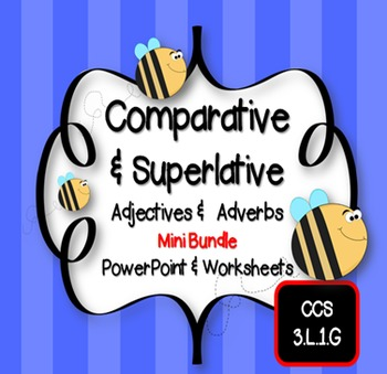 Comparative and superlative adverbs worksheets for 3rd grade