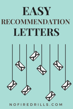 (2) Letter of Recommendation Request Forms and (3) Email T