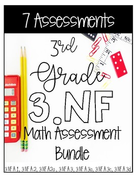 ** 3NF CCSS Standard Based Assessments - Includes All 7 NF