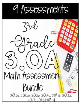 ** 3OA CCSS Standard Based Assessments - Includes 88 Quest
