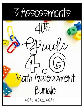 ** 4G CCSS Assessments - Includes 28 Questions for 4.G.A.1
