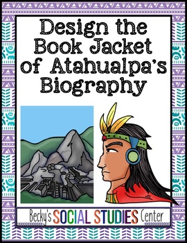 Inca Empire Project: Design the Book Jacket of Atahualpa's