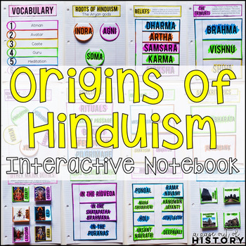 Origins of Hinduism Interactive Notebook and Graphic Organizers