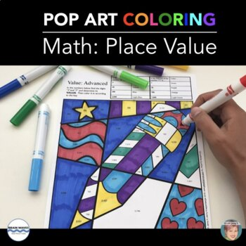 Place Value Pop Art Coloring For All Year - Great Valentin