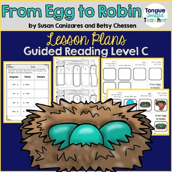 From Egg to Robin by Canizares and Chessen Guided Reading