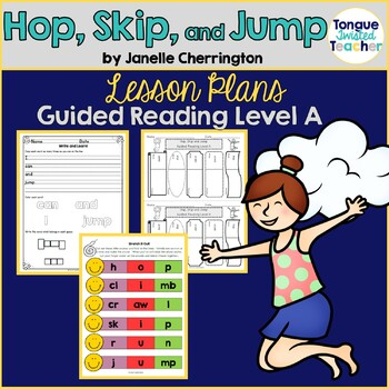 Hop, Skip, and Jump by Janelle Cherrington, Guided Reading
