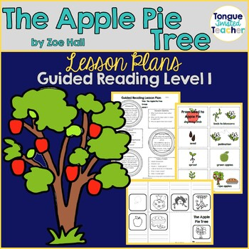 The Apple Pie Tree by Zoe Hall, Level I Guided Reading Les
