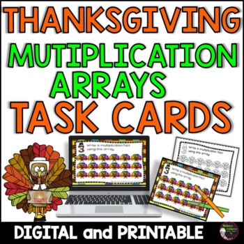 Multiplication Array Task Cards- Thanksgiving