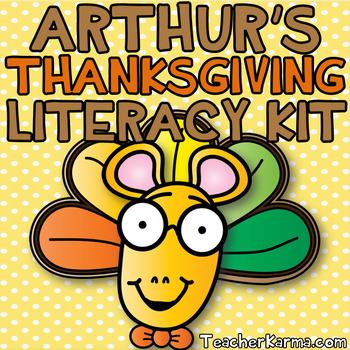 Arthur's Thanksgiving Literacy Kit ~ Reading Comprehension