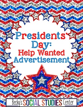 Presidents' Day: Help Wanted Ad Project