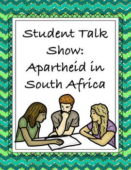 Student Talk Show: Apartheid in South Africa - Nelson Mandela