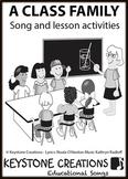 'A CLASS FAMILY' ~ Curriculum Song & Lesson Materials