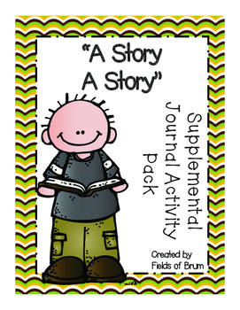"""""""A Story A Story"""" Supplemental Journal Activity Pack"""