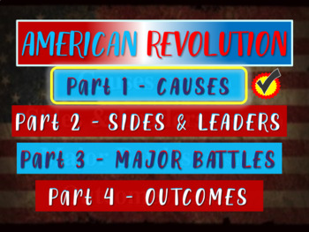 * AMERICAN REVOLUTION!!! PART 1: CAUSES - VISUAL, TEXTUAL,