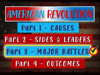 * AMERICAN REVOLUTION!!! PART 3 MAJOR BATTLES - VISUAL, TE