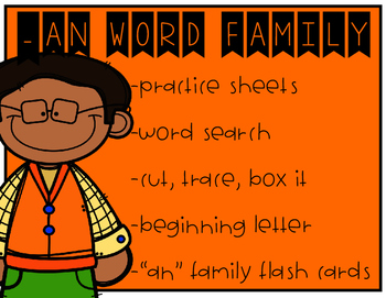 """-AN"" WORD FAMILY"