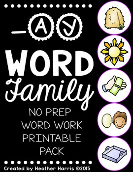 -AY Word Family Print and Go
