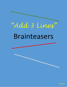 "Brain Teasers: ""Add 3 Lines"""