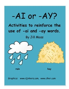 -Ai or -Ay?  Activities to Reinforce the Use of -ai and -ay Words