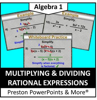 (Alg 1) Multiplying and Dividing Rational Expressions in a