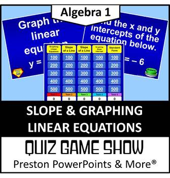 (Alg 1) Quiz Show Game Slope and Graphing Linear Equations