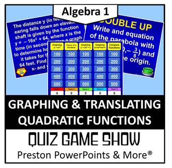 (Alg 1) Quiz Show Game Graphing and Translating Quadratic