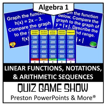 (Alg 1) Quiz Show Game Linear Functions, Notation, & Arith