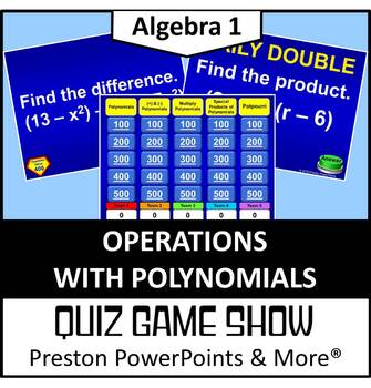 (Alg 1) Quiz Show Game Operations with Polynomials in a Po