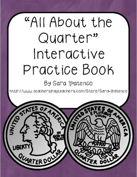 """All About the Quarter"" Interactive Practice Book"