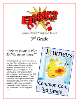"""BANG!"" 3rd Grade Houghton Mifflin Journeys Unit 5 Vocabul"
