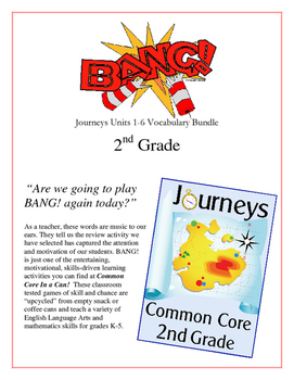 """BANG!"" Houghton Mifflin Journeys 2nd Grade Units 1-6 Voca"