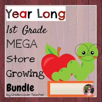 (Year Long) 1st (First) Grade Mega Store Growing Bundle