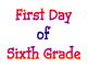 Back to School First Day of Grade and Last Day of Grade P