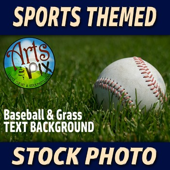 "! ""Baseball in the Grass"" - Stock Photo - Sports - Text Ba"