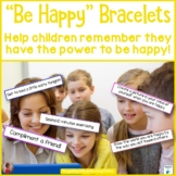 """Be Happy"" Research Based Bracelets"