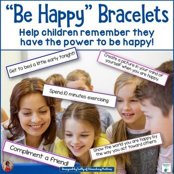 """Be Happy"" Research Based Bracelets"