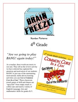 """""""Brain Freeze!"""" Number Patterns 4th Grade Common Core Game Packet"""