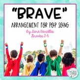 """Brave,"" Sara Bareilles Pop Song - Orff Arrangement (Rhyth"
