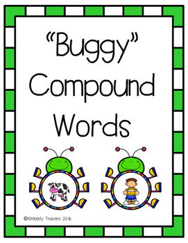 """""""Buggy"""" Compound Words"""