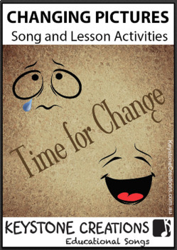 'CHANGING PICTURES' ~ Curriculum Song & Lesson Materials