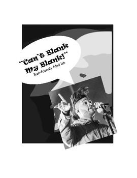 """""""Can't Blank My Blank"""" Teen-Friendly Mad Lib"""