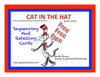 """Free - """"Cat In The Hat"""" Sequencing and Retell Cards"""