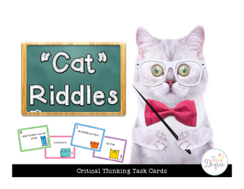 """""""Cat"""" Riddles: Critical Thinking Task Cards"""
