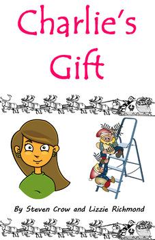 'Charlie's Gift' K-1st Grade Christmas show play script