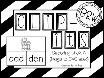 """Clip Its"" Short A CVC Words (Black and White Version)"