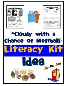 """""""Cloudy with a Chance of Meatballs"""" Literacy Kit Idea"""