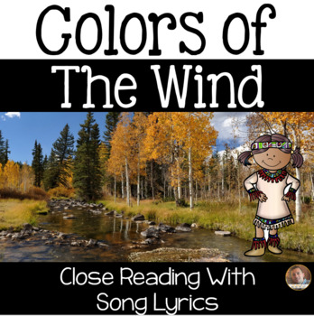 """""""Colors of the Wind"""" Native American Close Read with Song"""