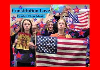 """Constitution Love"" song about the U.S. Constitution"