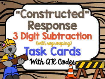 """""""Constructed"""" Response 3 Digit Subtraction (regrouping) Ta"""