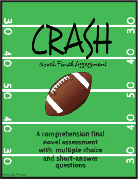 """""""Crash"""" by Jerry Spinelli - Final Assessment"""